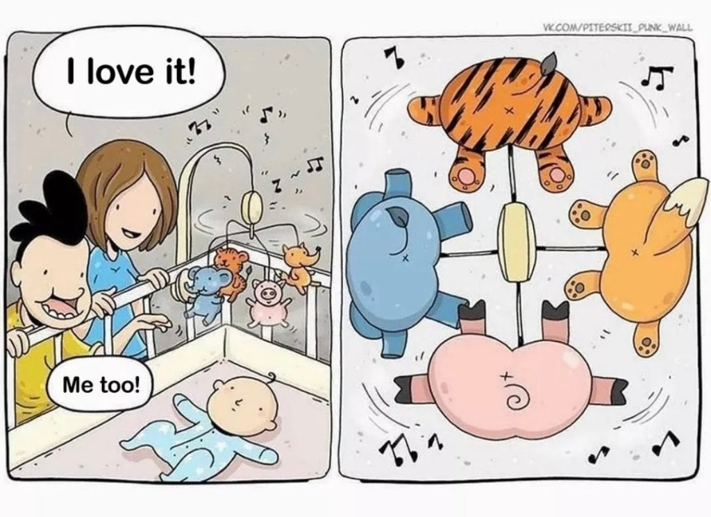 "2 cartoon characters looking down at a baby mobile toy with cute animals, one saying ""I love it"" and the other saying ""Me, too"". A baby lying in a crib looking up at the same toy but seeing only the bottom of the animals."